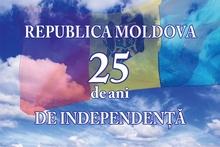 Republica Moldova: 25 de ani de Independență